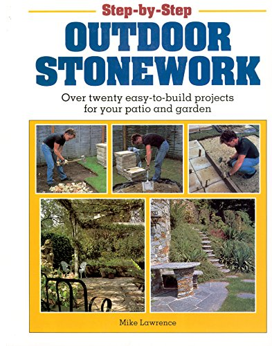 Cheap  Step-by-Step Outdoor Stonework: Over Twenty Easy-to-Build Projects for Your Patio and Garden