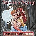 Siren's Song: Wyrd Love, Book 1 | Cynthia Diamond