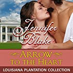 Arrow to the Heart | Jennifer Blake
