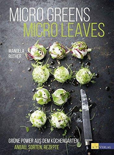 micro-greens-micro-leaves-grne-power-aus-dem-kchengarten-anbau-sorten-rezepte