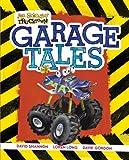 Garage Tales (Jon Scieszka's Trucktown)