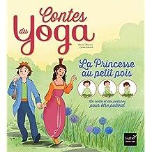 La Princesse au petit pois (Contes du yoga) (French Edition)