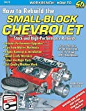 By Larry Atherton How to Rebuild the Small-Block Chevrolet (S-A Design Workbench Series) (2nd Second Edition) [Paperback]