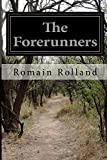 The Forerunners, Romain Rolland, 1500152110