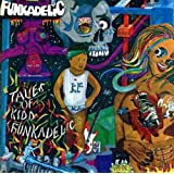 Tales of Kidd Funkadelic: Remastered