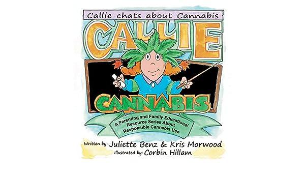 Callie Cannabis: Callie chats about Cannabis