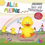 Alle meine Tanz- und Mitmachlieder: Zum Tanzen, Spielen und Turnen (Alle meine...-Reihe) |  div.