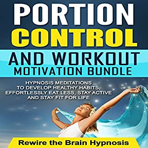 Portion Control and Workout Motivation Bundle Speech