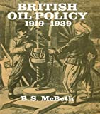 img - for British Oil Policy 1919-1939 book / textbook / text book