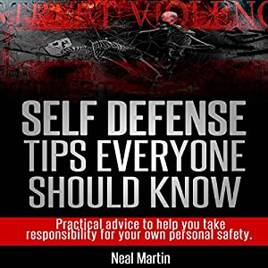 Self Defense Tips Everyone Should Know Audiobook