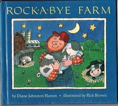 Rock-A-Bye Farm Hardcover June 1, 1992