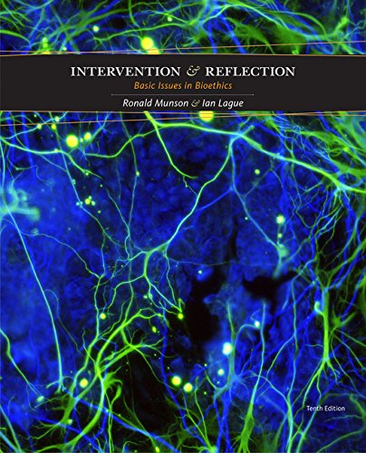 1305508408 - Intervention and Reflection: Basic Issues in Bioethics
