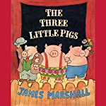 The Three Little Pigs | James Marshall