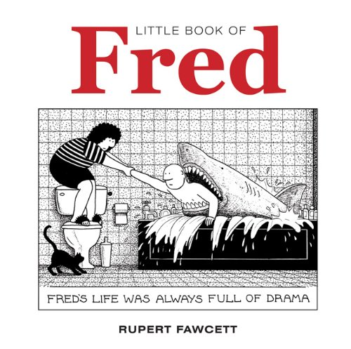 Little Book Of Fred Freds Life Was Always Full Of Drama Little