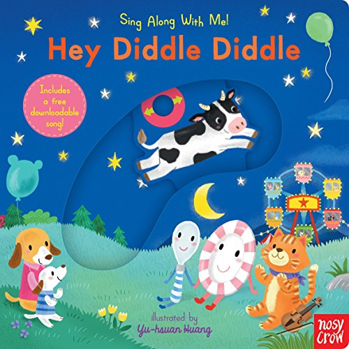 Hey Diddle Diddle: Sing Along With Me! (Cow Jumped Over The Moon Nursery Rhyme)