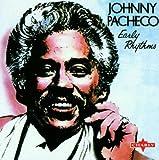 Early Rhythms by Johnny Pacheco (2001-11-13)