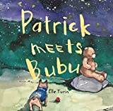 Patrick Meets Bubu