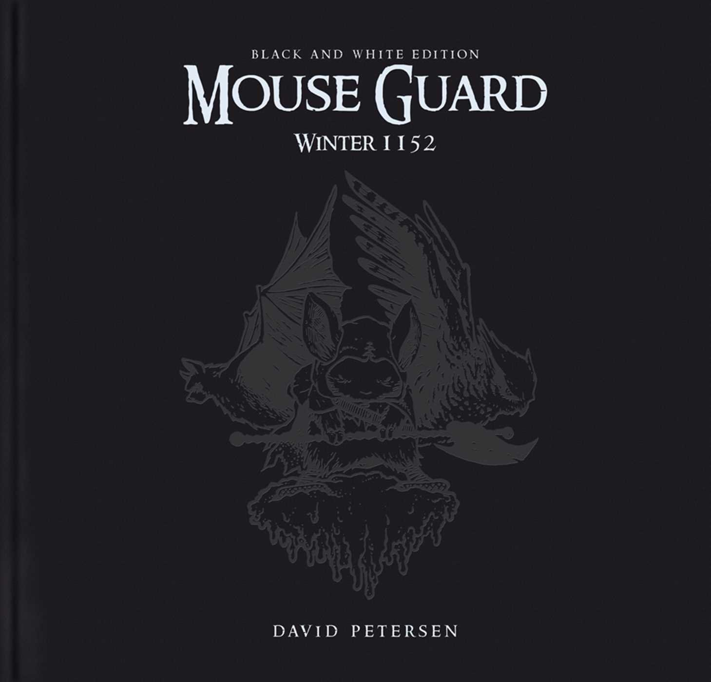 Mouse Guard Volume 2: Winter 1152 Black and White Edition pdf