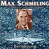 Berührung: Max Schmeling erzählt aus seinem Leben