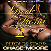 Greek and Fiona 2: The Finale | Chase Moore, Pebbles Starr