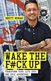 Wake the F#ck Up