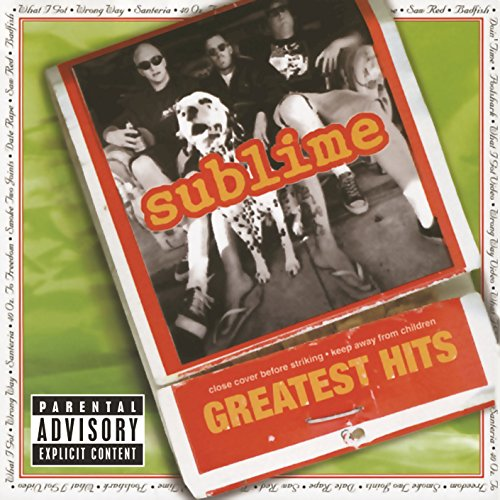 Sublime Greatest Hits [Explicit]