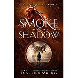 Smoke and Shadow: An Epic Fantasy Progression Series (The Dragon Thief Book 3)