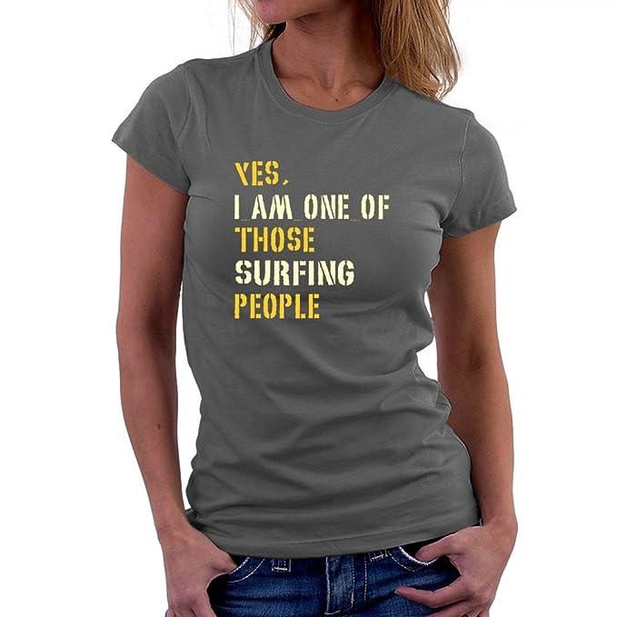 Teeburon YES I AM ONE OF THOSE Surfing PEOPLE Camiseta Mujer  Amazon ... 4e540f88b23