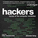 Hackers: Heroes of the Computer Revolution: 25th Anniversary Edition Audiobook by Steven Levy Narrated by Mike Chamberlain