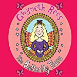The Butterfly Tiara: The Magic Dress Shop, Book 3 | Gwyneth Rees