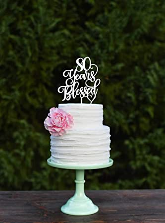 Image Unavailable Not Available For Color 80 Years Blessed Cake Topper 80th Birthday