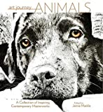 img - for Art Journey Animals: A Collection of Inspiring Contemporary Masterworks book / textbook / text book