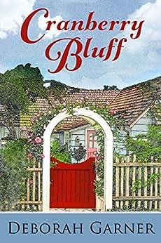 Cranberry Bluff by [Garner, Deborah]