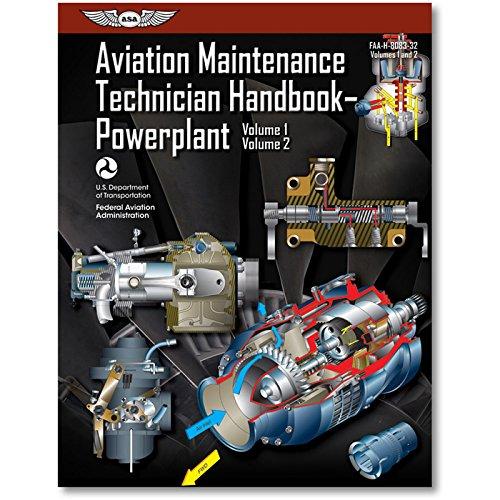 Aviation Maintenance Technician Handbook?Powerplant: FAA-H-8083-32 Volume 1 / Volume 2 (FAA Handbooks series) (Aviation Maintenance Technician Handbook Airframe Volume 2)