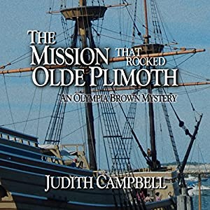 The Mission That Rocked Olde Plimoth Audiobook