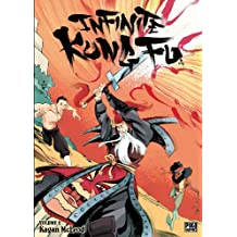 Infinite Kung Fu T02 (French Edition)