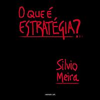 O que é estratégia? (Portuguese Edition)