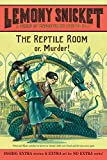 The Reptile Room, Movie Tie-in Edition (A Series of Unfortunate Events, Book 2)