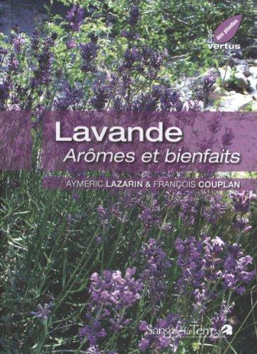 Lavande : Arômes et bienfaits