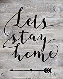 Rustic BARN Wood Pallet Sign - Lets Stay Home Quote with Fun Arrow Heart Graphic Pointing Back - Size 14x 18 Rustic Distressed Signs Handmade with Real Wood That Will Look Perfect on Your Family Wall