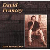 FRANCEY, DAVID - TORN SCREEN DOOR