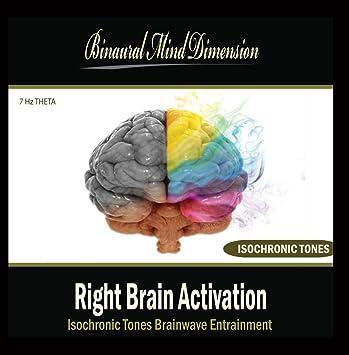 Binaural Mind Dimension - Right Brain Activation: Isochronic