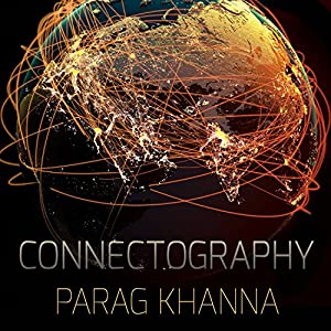 Connectography Audiobook