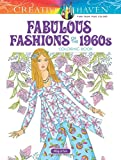 #5: Creative Haven Fabulous Fashions of the 1960s Coloring Book (Adult Coloring)