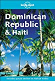 Lonely Planet Dominican Republic and Haiti (LONELY PLANET DOMINICAN REPUBLIC & HAITI)