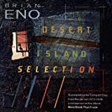 Desert Island Selection By Brian Eno (1987-06-01)