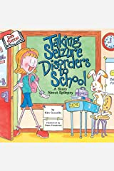 Taking Seizure Disorders to School Kindle Edition