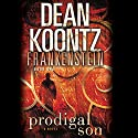 Frankenstein: Prodigal Son Audiobook by Dean Koontz Narrated by Christopher Lane