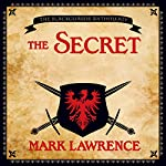 The Secret: A Broken Empire Tale | Mark Lawrence