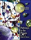 Pathways to the Planets, John R. Strand, 1418496839